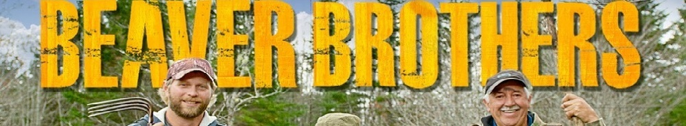 Beaver Brothers Movie Banner