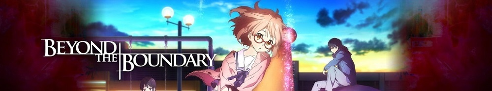 Beyond the Boundary Movie Banner