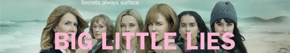 Big Little Lies Movie Banner