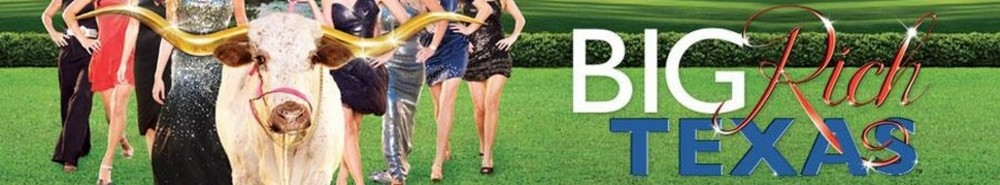 Big Rich Texas Movie Banner