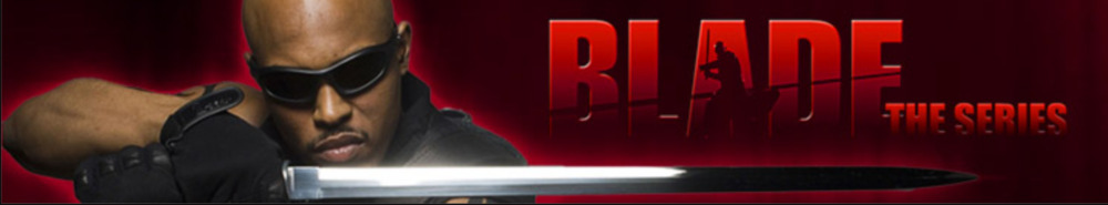 Blade: The Series Movie Banner