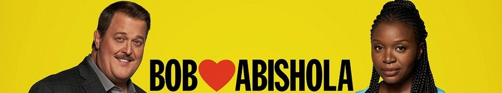 Bob Hearts Abishola Movie Banner