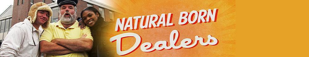 Natural Born Dealers Movie Banner