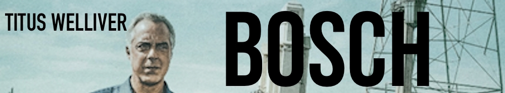 Bosch Movie Banner