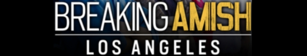 Breaking Amish: LA: Extended Episode Movie Banner