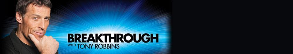 Breakthrough with Tony Robbins Movie Banner