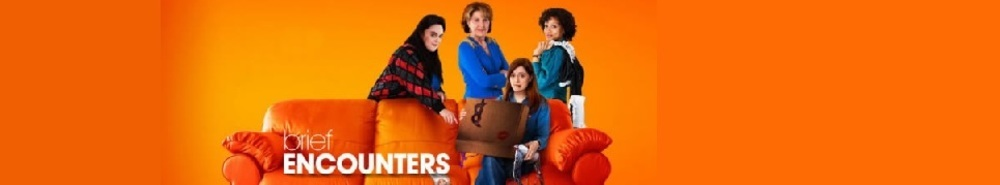 Brief Encounters (UK) Movie Banner
