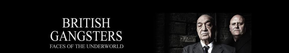 British Gangsters: Faces of the Underworld (UK) Movie Banner