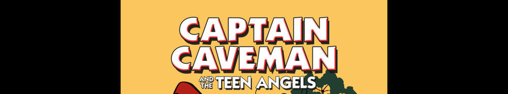 Captain Caveman & the Teen Angels Movie Banner