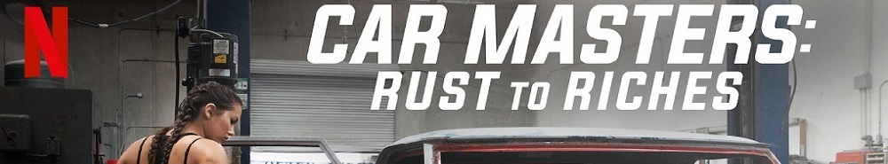 Car Masters: Rust to Riches Movie Banner