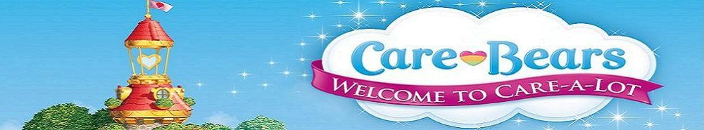 Care Bears: Welcome to Care-a-Lot Movie Banner