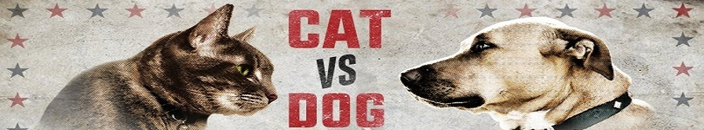 Cat vs. Dog Movie Banner
