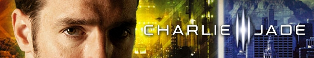 Charlie Jade (CA) Movie Banner