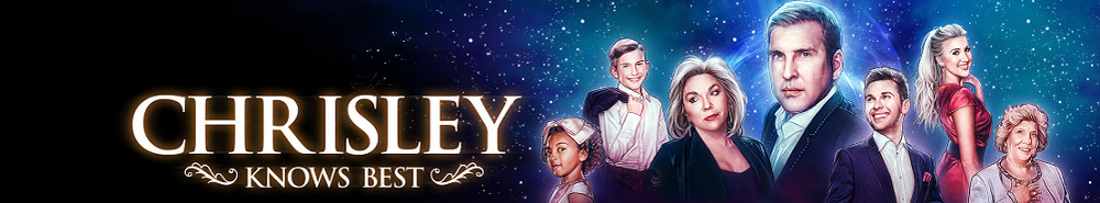 Chrisley Knows Best Movie Banner