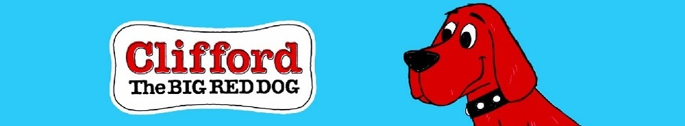 Clifford the Big Red Dog Movie Banner