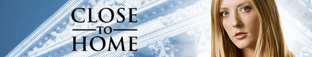 Close To Home Movie Banner