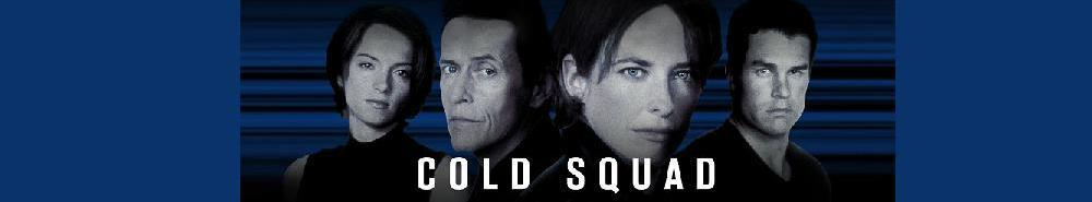Cold Squad (CA) Movie Banner