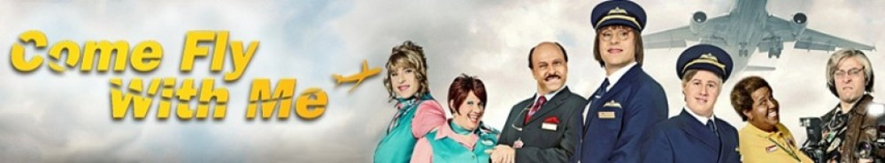 Come Fly With Me (UK) Movie Banner