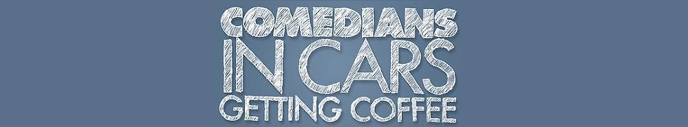 Comedians in Cars Getting Coffee Movie Banner