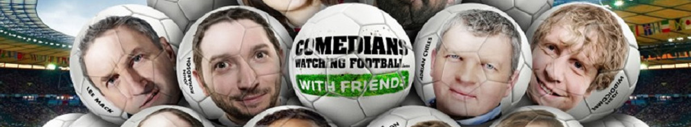 Comedians Watching Football with Friends Movie Banner