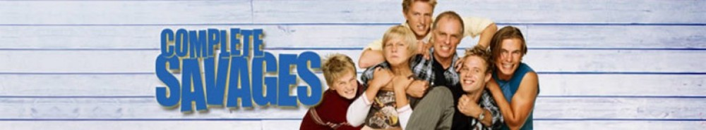 Complete Savages Movie Banner