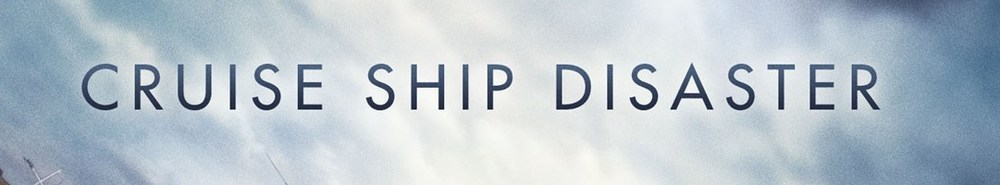 Cruise Ship Disaster Movie Banner