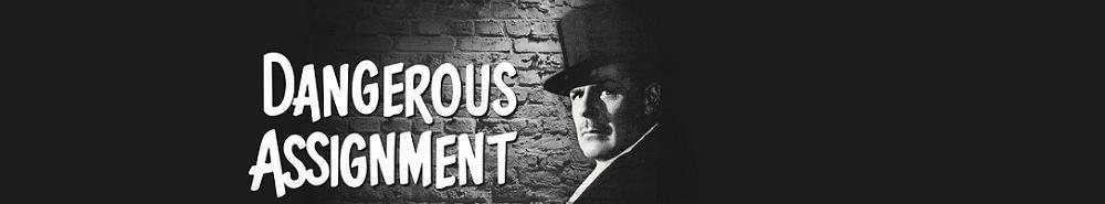 Dangerous Assignment Movie Banner