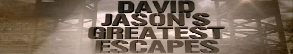 David Jason's Greatest Escapes (UK) Movie Banner