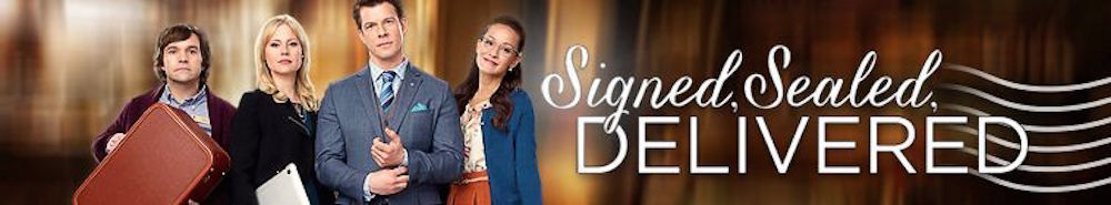 Signed, Sealed, Delivered Movie Banner