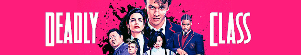 Deadly Class Movie Banner