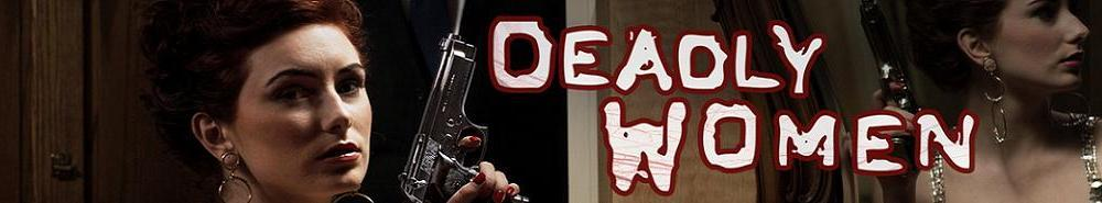 Deadly Women Movie Banner