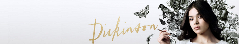 Dickinson Movie Banner