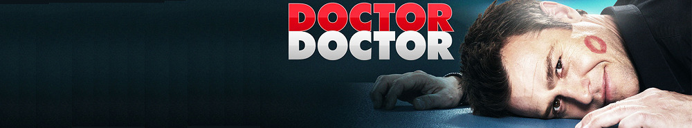 Doctor Doctor Movie Banner