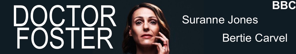Doctor Foster (UK) Movie Banner