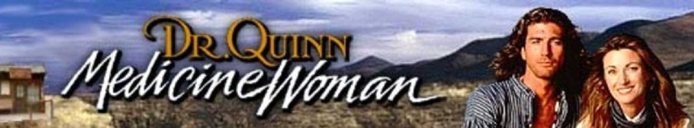 Dr. Quinn, Medicine Woman Movie Banner