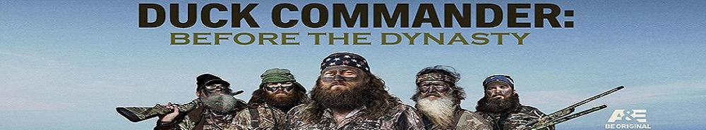 Duck Commander: Before the Dynasty Movie Banner