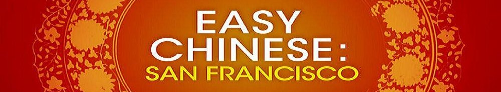 Easy Chinese: San Francisco Movie Banner