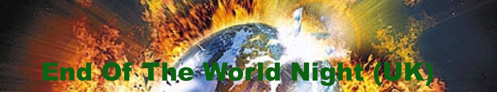 End Of The World Night (UK) Movie Banner