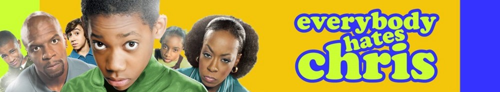Everybody Hates Chris Movie Banner