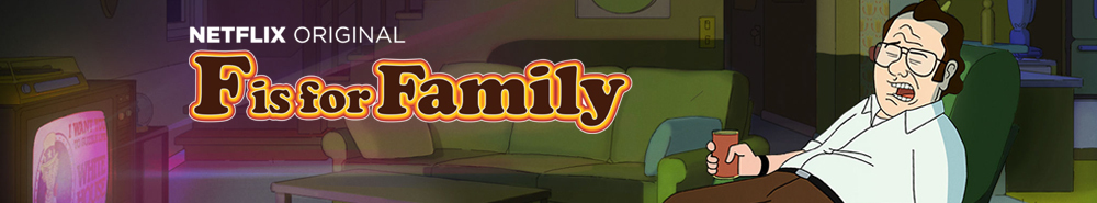 F Is For Family Movie Banner