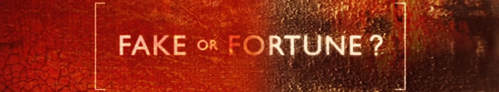 Fake or Fortune? (UK) Movie Banner