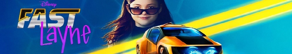Fast Layne Movie Banner