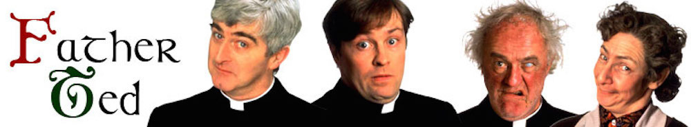 Father Ted (UK) Movie Banner