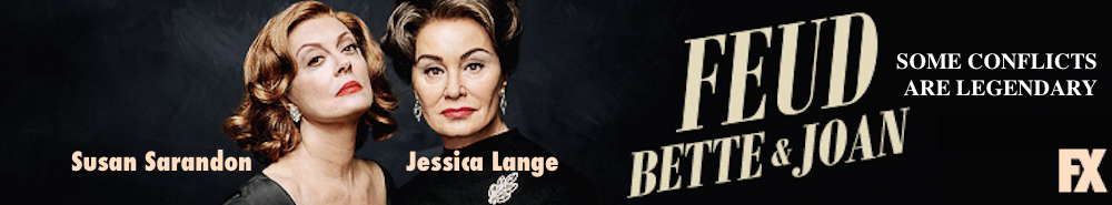 Feud: Bette and Joan Movie Banner