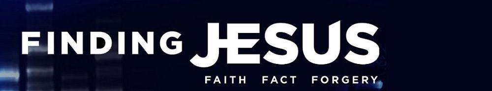 Finding Jesus: Faith, Fact, Forgery Movie Banner