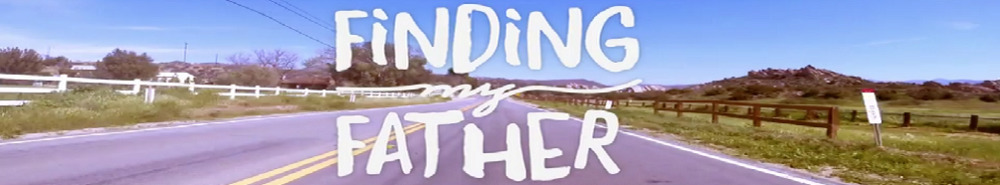Finding My Father Movie Banner