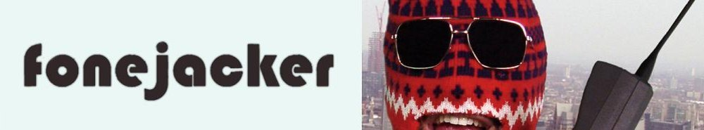 Fonejacker (UK) Movie Banner