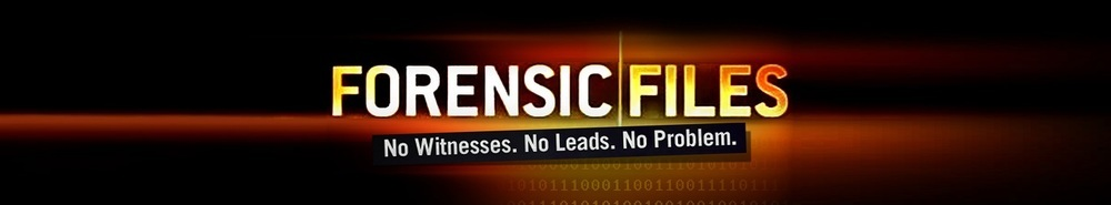 Forensic Files Movie Banner