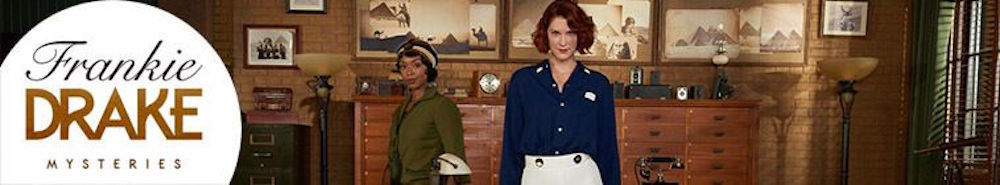 Frankie Drake Mysteries Movie Banner