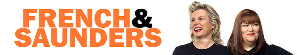 French & Saunders (UK) Movie Banner